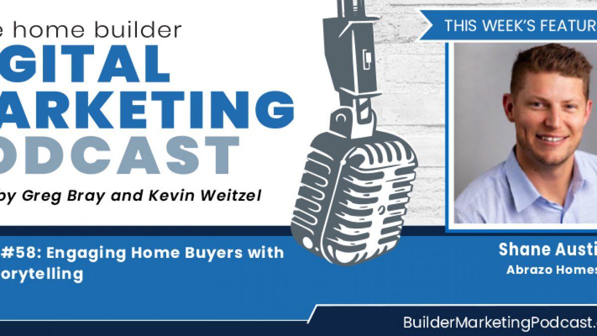 Shane Austin - home Builder marketing Podcast