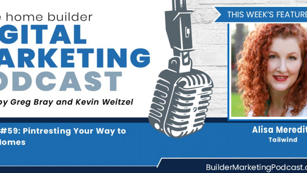 alisa blog_ Home Builder digital marketing Podcast
