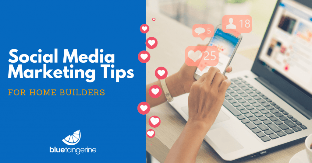 Social Media Marketing Tips for Home Builders graphic