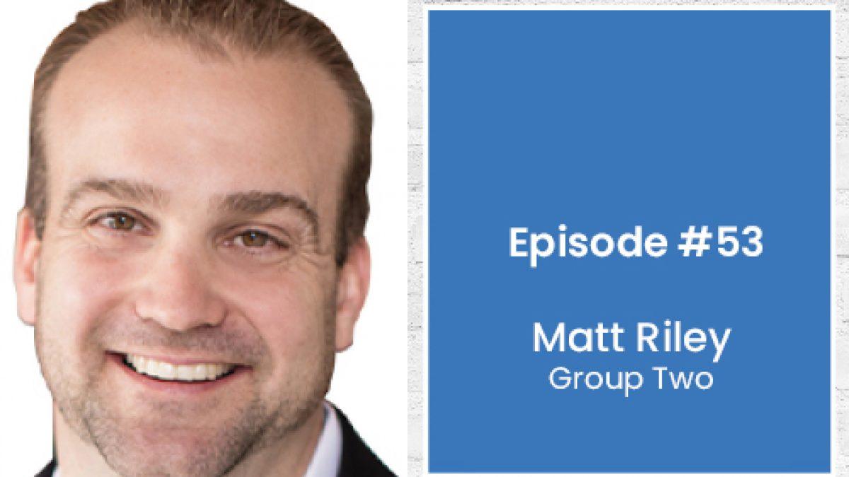 Matt Riley Episode 53