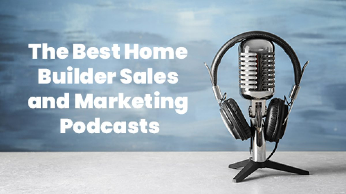 Best Builder Marketing and Sales Podcast